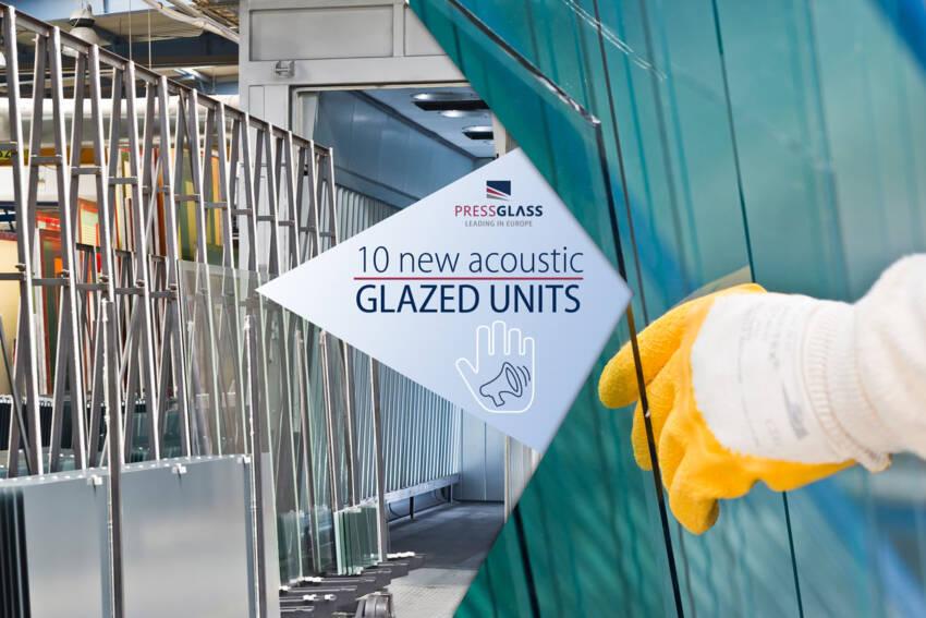 10 NOVIH zvučno izolovanih glaziranih jedinica stakla u ponudi PRESS GLASS kompanije